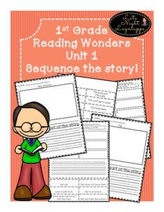 """This is a great way for kids to review sequencing with Reading Wonders Unit 1 stories! Includes: *cut and paste sequence activity for each story *large sequence cards and sequence mat for each story (teacher can cut and laminate for centers) *""""My favorite part of the story"""" writing activity"""