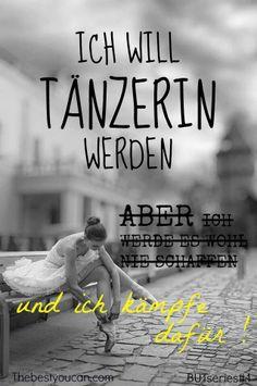 thebestyoucan.com - BUT series#1 tanzen, tänzerin, träume verwirklichen, (Folge uns auf FB)