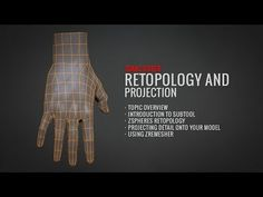 ZBrush Retopology and Projection