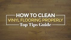How-to-Clean-Vinyl-Flooring-Properly-Top-Tips-Guide | Let's admit it – vinyl…