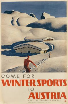 Come for winter sports to Austria - 1935 - (Alfons Walde) - Vintage Ski Posters, Retro Posters, Advertising Poster, Grafik Design, Illustrations And Posters, Winter Sports, Dom, Europe, Skiing