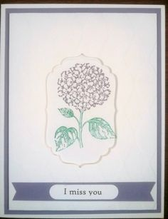 Miss You card for OWH, using Stampin Up's Best of Flowers stamp set