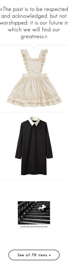 """«The past is to be respected and acknowledged, but not worshipped; it is our future in which we will find our greatness.»"" by noceurs ❤ liked on Polyvore featuring dresses, apron, skirts, lolita, apron dress, платья, tops, vestidos, contrast collar dress and straight dresses"