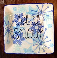 Ceramic Let it Snow plate or platter. Paint Your Own Pottery. Christmas Plates, Christmas Crafts, Family Christmas, Winter Christmas, Christmas Ideas, Merry Christmas, Pottery Painting, Ceramic Painting, China Painting