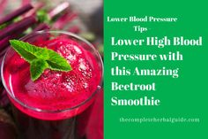 Beetroot's good for lowering blood pressure and this smoothie's delicious.