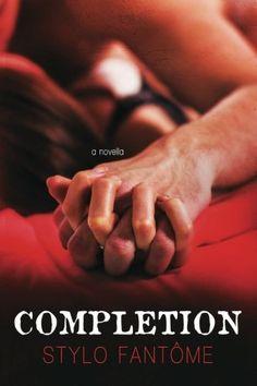 **PAPERBACK** Completion (The Kane Trilogy) (Volume 4) by Stylo Fantôme