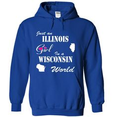 Awesome T-shirts  Illinois Girl in a Wisconsin World from (Bazaar)  Design Description: If you are a girl who was born in Illinois and live in Wisconsin! These T-Shirts and Hoodies are perfect for you! Get yours now and wear it proud!  If you do not ut... -  - http://tshirt-bazaar.com/whats-hot/best-discount-illinois-girl-in-a-wisconsin-world-from-bazaar.html