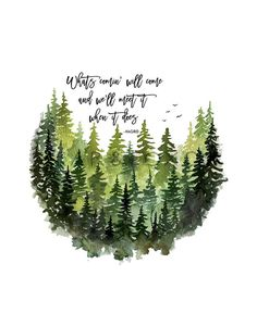 Inspirational Quotes Discover whats comin will come and well meet it when it does forest watercolor nursery art woodland nursery decor woodland nursery print Watercolor Illustration, Watercolor Art, Woodland Nursery Prints, Lettering, Nursery Art, Boho Nursery, Beautiful Words, Beautiful Pictures, Quotes To Live By