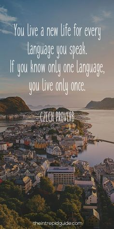 """""""You live a new life for every language you speak. If you know only one language you live only once."""" - 11 Life-Changing Reasons to learn a language in 2018 Learning Quotes, Learning Resources, Learning Italian, Learning Spanish, Best Language Learning Apps, Learn Another Language, Language Quotes, World Languages, Spanish Activities"""