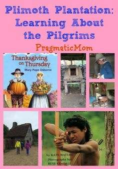 Plimoth Plantation: Learning About the Pilgrims :: PragmaticMom