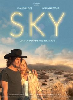 Sky staring Norman Reedus and Diane Kruger.  Sweet story, reminded me of the film, Gas, Food and Lodging.  Norman Reedus' performance made me cry.