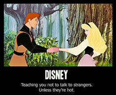 Disney Funnies!!! :D Haha!!! Why yes random hot stranger stalking me, I will dance with you in the woods! <3