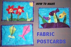 Craft Ideas for Making Postcards: How to Make Fabric Postcards