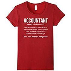 Accountant Definition Shirt, Funny Accountant Gift Medium Cranberry