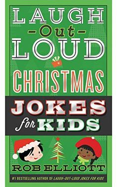 """Read """"Laugh-Out-Loud Christmas Jokes for Kids"""" by Rob Elliott available from Rakuten Kobo. The bestselling Laugh-Out-Loud Jokes for Kids series returns with a timeless collection of hundreds of Christmas- and wi. Christmas Jokes For Kids, Funny Christmas Jokes, Christmas Books, A Christmas Story, Christmas 2017, Family Christmas, Christmas Presents, Merry Christmas, Xmas"""