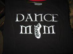 Irish Dance Mom Tshirt by Rrrshop on Etsy, $20.00