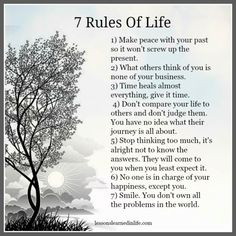 Lessons Learned in Rules of Life. - Lessons Learned in Life Wisdom Quotes, Me Quotes, Quotes Of Encouragement, Woman Quotes, 7 Rules Of Life, Great Quotes, Inspirational Quotes, Motivational, Super Quotes