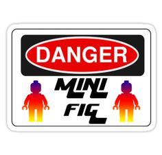 """""""Danger Minifig Sign by Customize My Minifig """" Stickers by ChilleeW   Redbubble"""