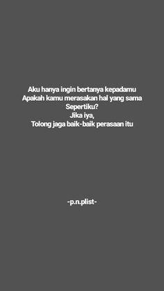Quotes Rindu, Quotes Lucu, Teen Quotes, Mood Quotes, Qoutes, Life Quotes, Wonder Quotes, Quotes Indonesia, Captions