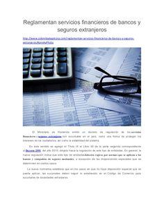 Reglamentan servicios financieros de bancos y seguros extranjeros