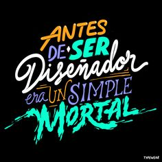 Un Simple Mortal | VIa Typewear