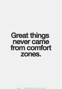 """Great things never came from comfort zones."" -- Kind of ironic the quote is black #Helvetica font on a white background. Talk about your design comfort zone."