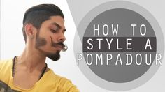 How To Style a Pompadour | Tutorial #men #menhair #hair #hairstyles #hairstylist #barber #2016