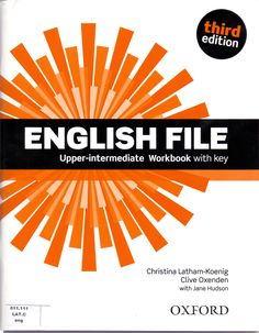[PDF+CD] Oxford English File Upper-Intermediate Workbook with key Edition English File, English Book, English Class, Learn English, Oxford English, English Grammar Worksheets, Perfect English, Teacher Books, Ielts