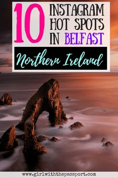 Looking to take exquisite #photos in #Belfast #Northern #Ireland? Then check out this post that details all the fun and interesting attractions that you can explore while on #vacation in Belfast. #europe #trip #wanderlust #instagram