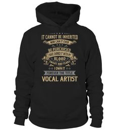 """# Vocal Artist .    Forever the Title Vocal Artist Special Offer, not available anywhere else!Available in a variety of styles and colorsBuy yours now before it is too late! Secured payment via Visa / Mastercard / Amex / PayPal / iDeal How to place an order  Choose the model from the drop-down menu Click on """"Buy it now"""" Choose the size and the quantity Add your delivery address and bank details And that's it!"""