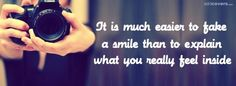 It is much easier to take a smile than to explain what you really feel. Wallpaper For Facebook, Cover Pics For Facebook, Facebook Timeline Covers, Facebook Photos, Cover Quotes, Cover Photo Quotes, Quotes Quotes, Life Quotes, Meaningful Quotes