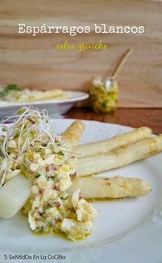 5 SeNtIdOs En La CoCiNa: Espárragos blancos con salsa griviche