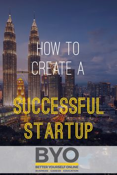 How to Create a Successful Startup Business Launch, Creating A Business, Online Business, Entrepreneurship Articles, Achieve Success, What It Takes, Career Education, Startups, Motivation