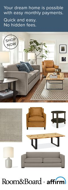 Looking for quality, modern furniture plus extra time to pay? We partnered with Affirm so you can get everything you love about Room & Board – American craftsmanship, sustainable design and outstanding service – in a monthly payment plan that works for you.  Prequalify now!