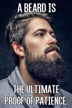 Everyone loves a man who comes with a beard. Beards are sexy, masculine, and a total turn on. Here are some beard quotes to celebrate these beautiful beasts. Mr Beard, Beard Wax, Beard No Mustache, Hipster Mustache, Beard King, Beard Styles For Men, Hair And Beard Styles, Hair Styles, Beard Quotes
