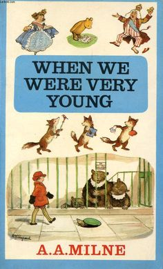 When we were very young - A A Milne. Still on my bookshelf today ! Old Children's Books, Vintage Children's Books, Paperback Books, Good Books, My Books, Short Poems For Kids, Kids Poems, 1970s Childhood, My Childhood Memories