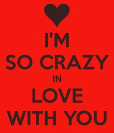 i-m-so-crazy-in-love-with-you.jpg (600×700)