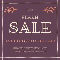 FLASH SALE!! 40% off select products.  www.yourAvon.com/MSmith1013 . . #avon #avonrep #beauty #makeup #fashion #skincare #fragrance #jewelry #decor #shopping #sale #beautyblogger #lifestyleblogger