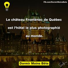 Chateau Frontenac, Quebec City, Did You Know, Awesome, Amazing, Knowing You, Fun Facts, Canada, Culture