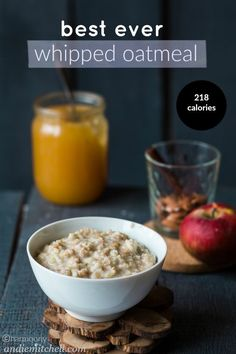 Best Ever Oatmeal Recipe! This oatmeal is whipped with egg whites, making it suuuuper fluffy, light, and adding enough protein to last you all day! Bonus: it's just over 200 calories for a huge portion!