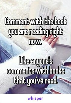 Comment with the book you are reading right now.   Like anyone's comments with…