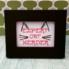 "Framed Cross Stitch Art - ""Expert Cat Herder"" - Funny Design - Desk Piece - Tiny Mini - Cute Pattern - Cat Kitty Kitten - Funny Cat Lady Art by SweetLittleFox on Etsy"