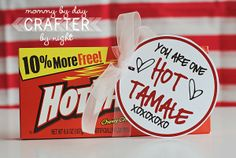 """Day You are one """"hot tamale""""! My husband actually hates these, but since he is the Hottest Tamale I have ever seen, I couldn't pass them up at the dollar store. Plus hot tamales are my favorites! I admit that I will be eating them; My Funny Valentine, Valentines Day Food, Valentine Day Love, Valentine Day Crafts, Holiday Crafts, Holiday Fun, Valentine Ideas, Printable Valentine, Homemade Valentines"""