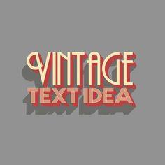 Vintage Text Idea