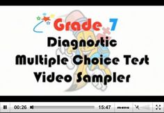 Grade 7 Diagnostic Multiple Choice Test - Video Sampler