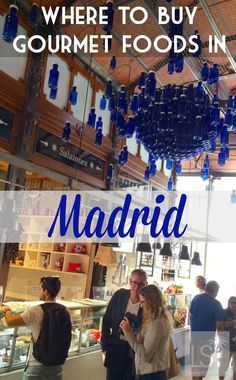 Madrid is full of great food markets like San Anton and San Miguel, plus experiences for gourmets. Discover some of the best places to buy gourmet food when shopping in Madrid.