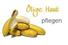 Ölige Haut mit Banane und Honig pflegen - Diy Gesichtsmaske