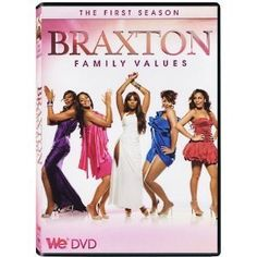 Braxton Family Values :)