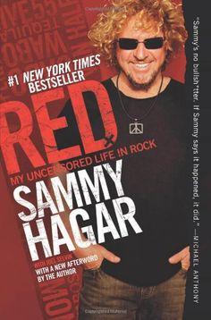 Red: My Uncensored Life in Rock by Sammy Hagar