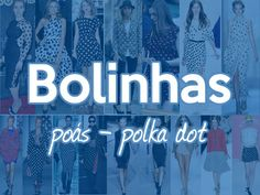 Inspirações para os tecidos de bolinhas. De dia-a-dia até festas! ;) #polkadot #bolinhas #pois #poas